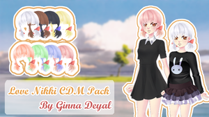 Love Nikki CDM Pack Hair - By Ginna Deyal - by GinnaDeyal