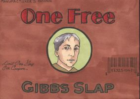 Gibbs Slap Coupon Version 2 by angelacapel