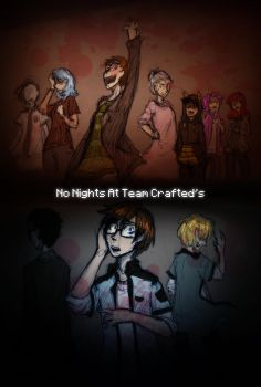 No Nights at Team Crafted's by MotherofOnity