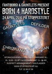 Born 4 Hardstyle Poster by christofferwig