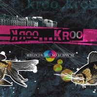 Kroo Kroo Band Album Cover by heymonet