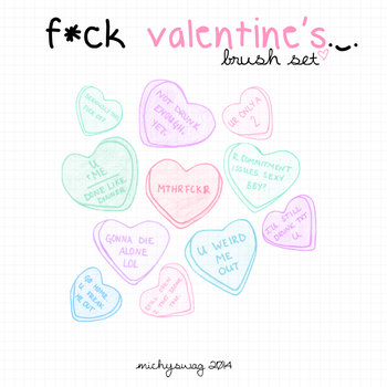 +Fuck Valentine's brushes ~MichySwag by MichySwag