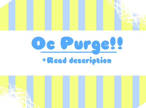OC PURGE - [OPEN] by Cocoum