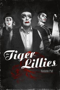 The Tiger Lillies Poster 2016 by bandini
