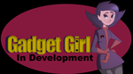 Gadget Girl:In Development by superslothpants