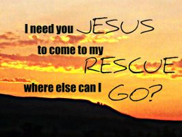 I need you Jesus... by WolvesRock15