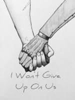 I Won't Give Up On Us  by Ermegerd206