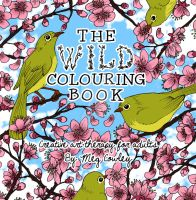 The Wild Colouring Book (Cover) by megcowley
