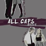 ALL CAPS COVER by anaxcore