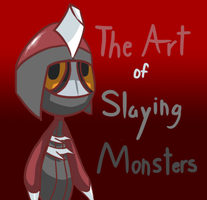 The Art of Slaying Monsters by Rinsley