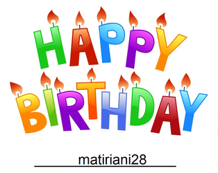 Happy Birthday matiriani28 by TheLoudHouse1998