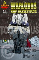 Warlords of Justice Issue 15 by toganthus