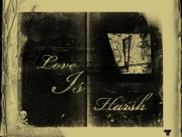 Love Is Harsh by QuebecAvenger