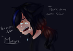 Tears May Come Slow, But Every Drop Matter by DRMG00NightWhisker