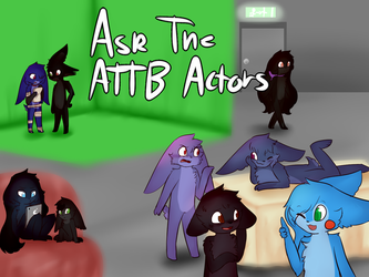 Ask the ATBB actors vv ASK HERE vv by ask-the-bonbunnies