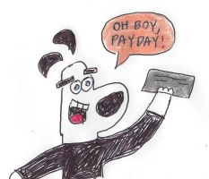 Dudley Puppy's paycheck by dth1971