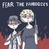 fearthenobodies by zackosletacos