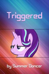 FiMFic Cover - Triggered by MLP-NovelIdea