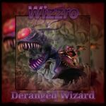 Wizzro: Deranged Wizard by Silent-N