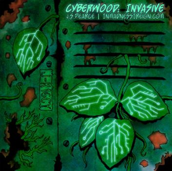 Cyberwood: Invasive by Sighter