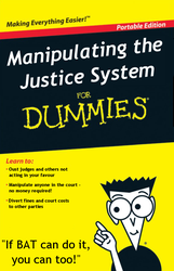 Manipulating the Justice System for Dummies by dev-catscratch