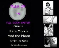 Kate Morris and the Moon teaser by FullMoonMaster