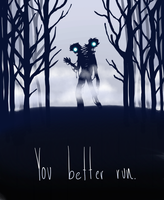 You better run. by KioskOfSquids