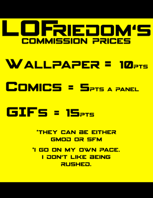 LOFreidom's Commissions Prices by LanceOlleyFrie