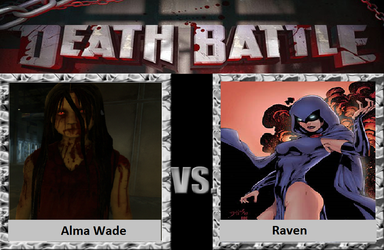 Death Battle request Alma Wade vs Raven by Degamer-EXE