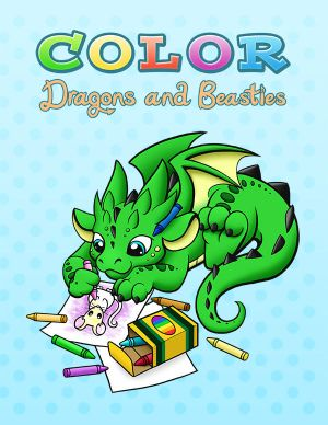 Dragons and Beasties Coloring Book by DragonsAndBeasties