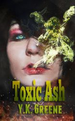 'Toxic Ash:' Book Cover Final by FrzKey