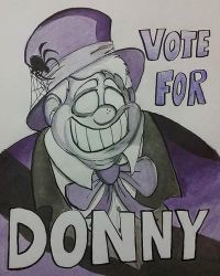 Mayor Donny's Election Poster by tigerclaw64
