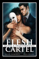 The Flesh Cartel, Season 3: Transformation by RiptidePublishing