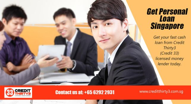 Get personal loan Singapore | https://www.creditth by creditthirty3
