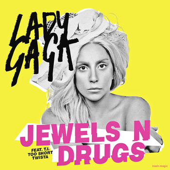 Lady Gaga - Jewels N' Drugs by other-covers