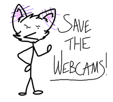 Save The Webcams by ThatCreativeCat