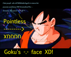 Gokus Pointless Face by MilkshakeAngelz