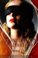 INITIATION OF ISABELLA by scottcarpenter