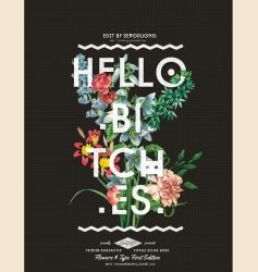 [Typography] Hello Bitches by SeroDuong