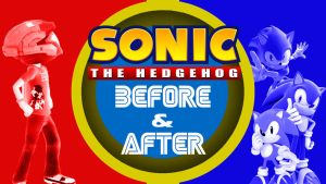 Sonic Before and After - Rant by JadenFox998