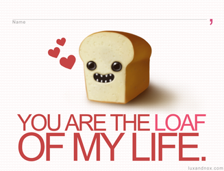 Valentine for Bread Lovers by luxandnox