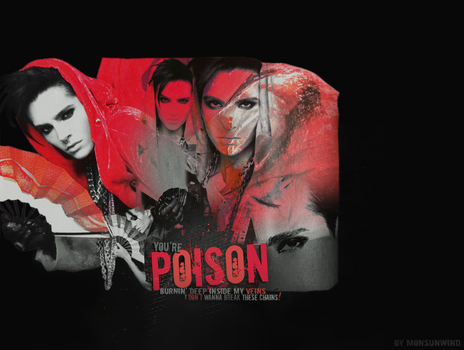 You're Poison::.. by Monsunwind