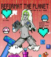 REFORMAT THE PLANET by VerminGTi