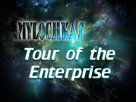 Tour of the Enterprise - No Narration by mylochka
