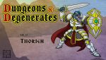 Dungeons and Degenerates Thorien by IADM