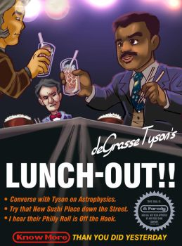 Neil deGrasse Tyson's Lunch-Out by kevinbolk