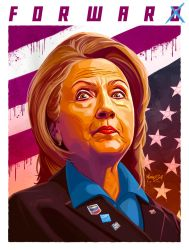 Hillary Clinton - Forward / For War by MatthewSwift