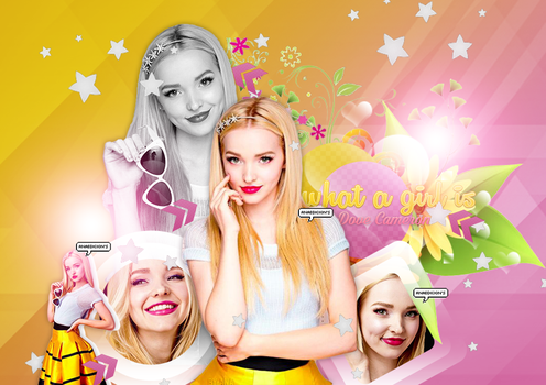 +What A Girl Is |Dove Cameron| by DreamLigthsOfAny