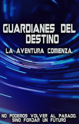 Guardianes del Destino by YisusGamer16
