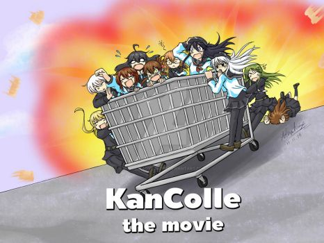[KanColle] KanColle: The (Jackass) Movie by WingsofAdventure